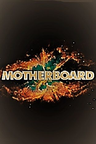 Image: Motherboard-Series-1-Cover.jpg