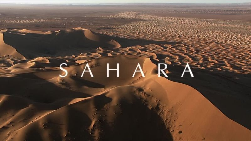 Africa with David Attenborough الصحراء الكبرى SAHARA
