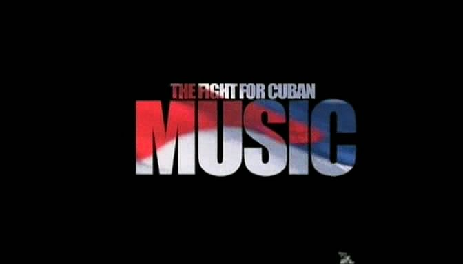 Image: The-Fight-for-Cuban-Music-Cover.jpg
