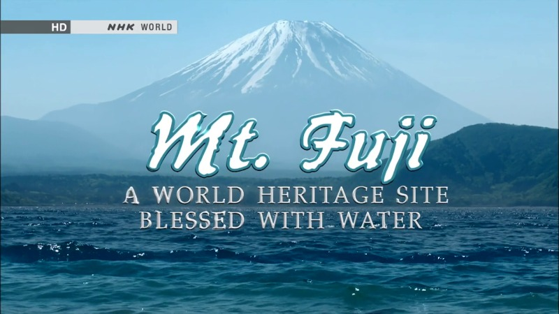 Image: Mt.-Fuji-A-World-Heritage-Site-Blessed-with-Water-Cover.jpg