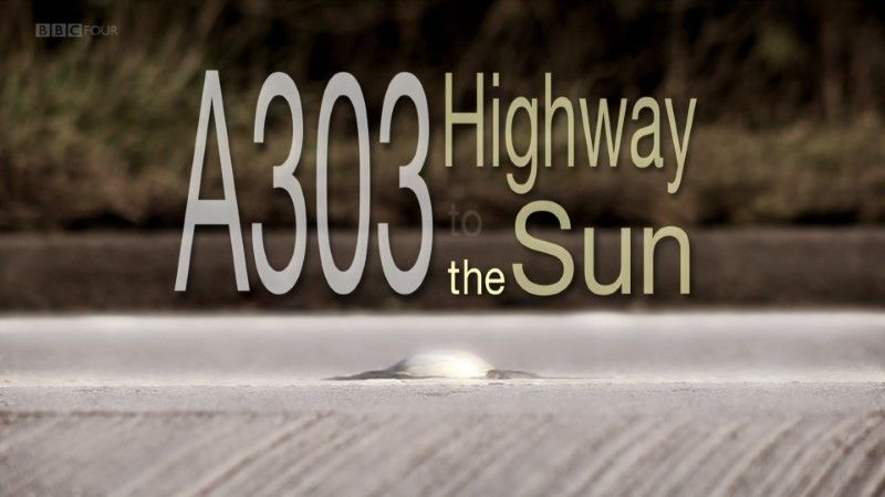 Image: A303-Highway-to-the-Sun-BBC-HEVC-Cover.jpg