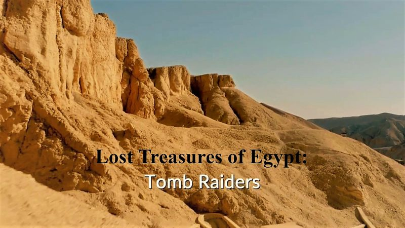Image: Lost-Treasures-of-Egypt-Series-1-Part-4-Tomb-Raiders-Cover.jpg