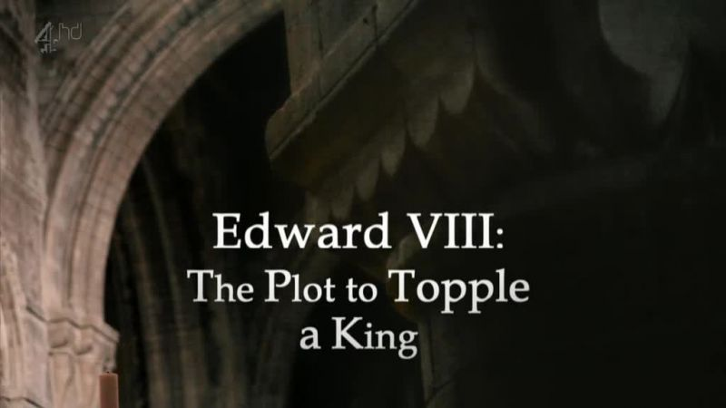 Image: Edward-VIII-The-Plot-to-Topple-a-King-Cover.jpg
