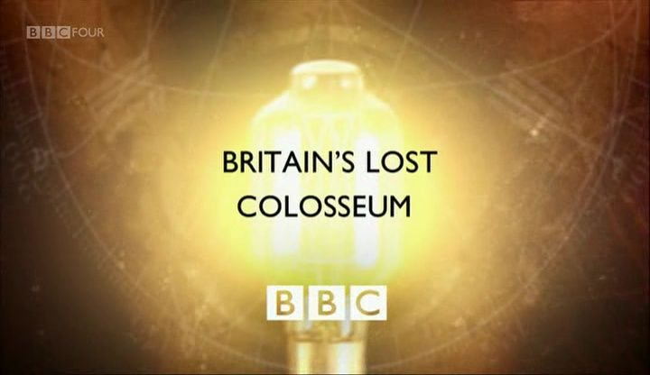 Image: Britains-Lost-Colosseum-Cover.jpg