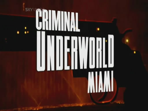 Image: Criminal-Underworld-Maimi-Cover.jpg