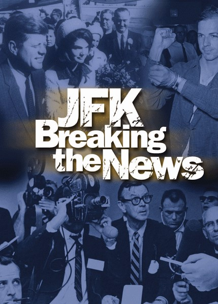Image: JFK-Breaking-the-News-Cover.jpg
