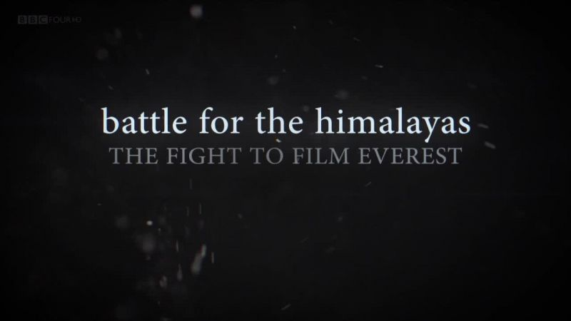 Image: Battle-for-the-Himalayas-The-Fight-to-Film-Everest-Cover.jpg