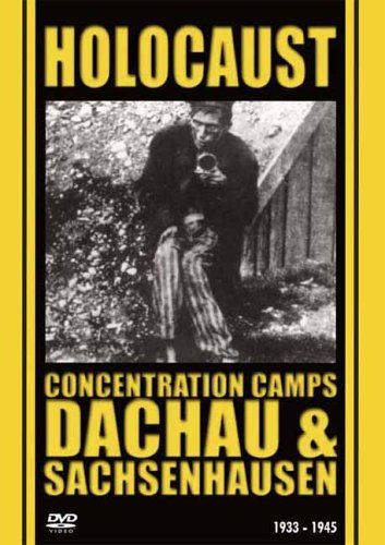 Image: Holocaust-Concentration-Camps-Dachau-and-Sachsenhausen-Cover.jpg