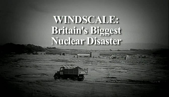 Image: Windscale-Britains-Biggest-Nuclear-Disaster-Cover.jpg