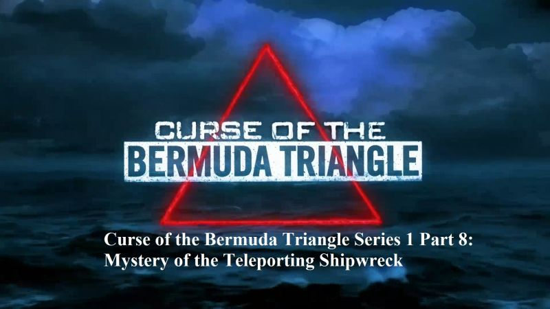 Image: Curse-of-the-Bermuda-Triangle-Mystery-of-the-Teleporting-Shipwreck-Cover.jpg