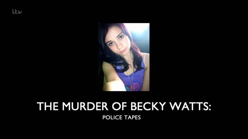 Image: The-Murder-of-Becky-Watts-Police-Tapes-Cover.jpg