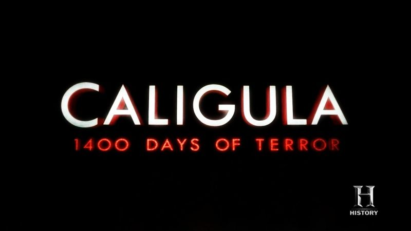 Image: Caligula-1400-Days-of-Terror-HDTV-Cover.jpg