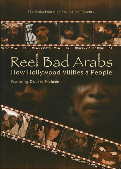 Image: Reel-Bad-Arabs-How-Hollywood-Vilifies-a-People-2006-Cover.jpg