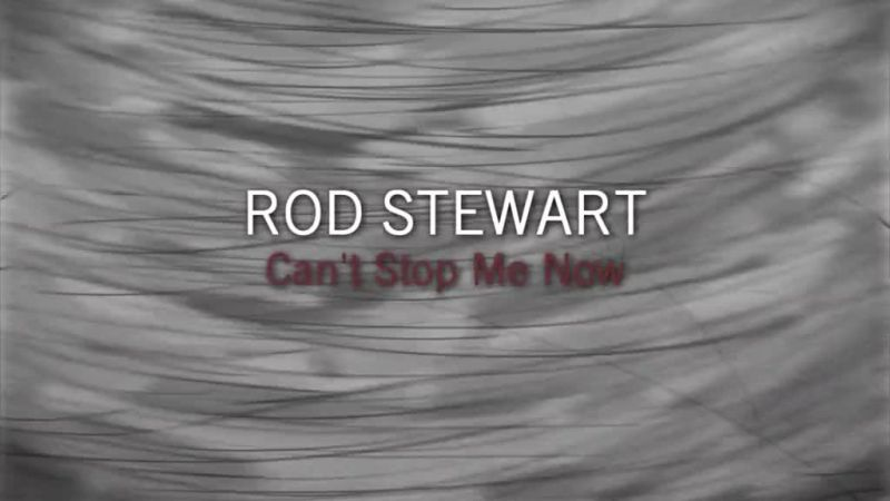 Image: Rod-Stewart-Can-t-Stop-Me-Now-Cover.jpg