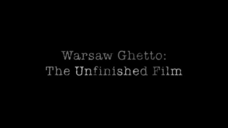 Image: Warsaw-Ghetto-The-Unfinished-Film-Cover.jpg