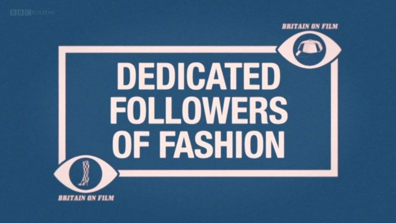 Image: Britain-on-Film-Dedicated-Followers-of-Fashion-Cover.jpg