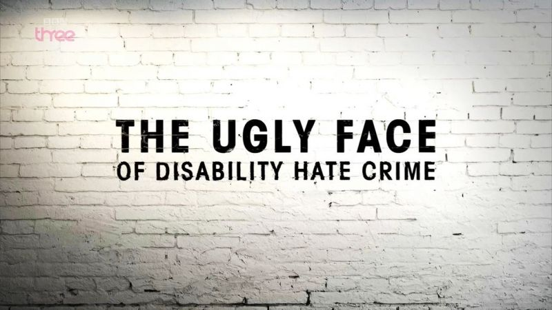 Image: The-Ugly-Face-of-Disability-Hate-Crime-Cover.jpg