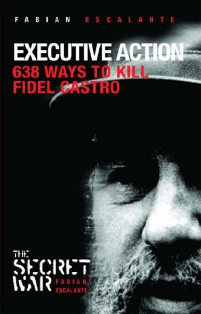 Image: 638-Ways-to-Kill-Castro-Cover.jpg