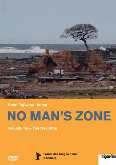Image: No-Man-s-Zone-Fukushima-The-Day-After-Cover.jpg