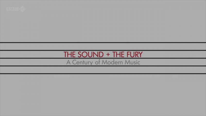 Image: The-Sound-and-the-Fury-A-Century-of-Modern-Music-Cover.jpg