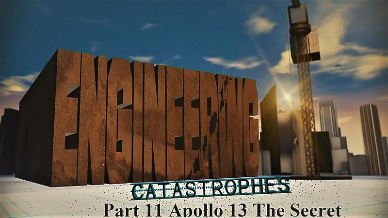 Image: Engineering-Catastrophes-Series-3-Part-11-Apollo-13-the-Secret-Evidence-Cover.jpg