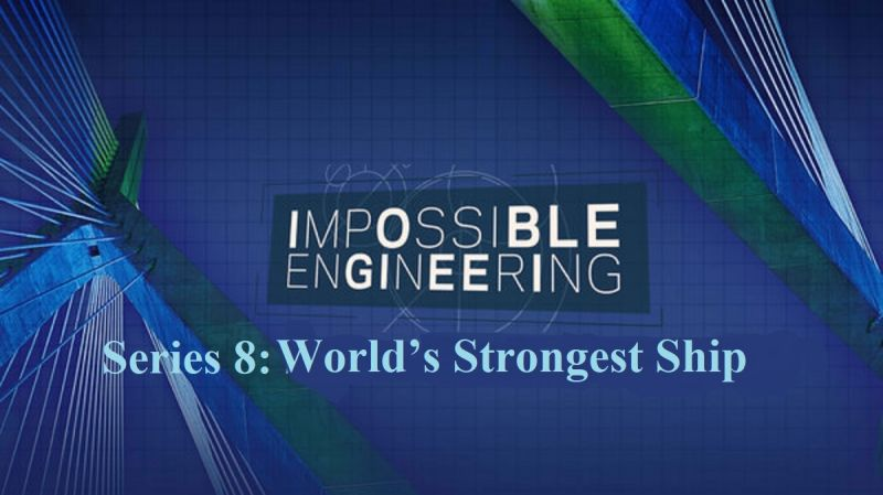 Image: Impossible-Engineering-Series-8-Worlds-Strongest-Ship-Cover.jpg