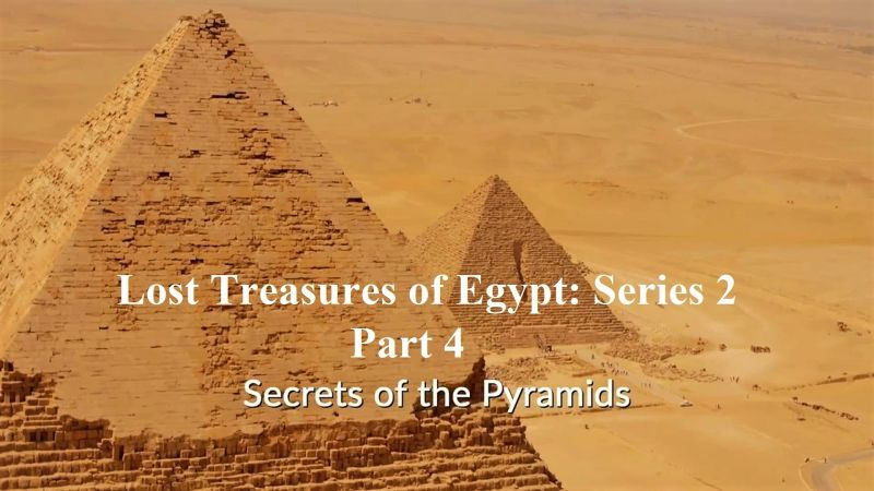 Image: Lost-Treasures-of-Egypt-Series-2-Part-4-Secrets-of-the-Pyramids-Cover.jpg