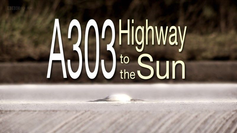 Image: A303-Highway-to-the-Sun-BBC-Cover.jpg