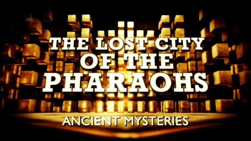 Image: Ancient-Mysteries-The-Lost-City-of-the-Pharaohs-Cover.jpg