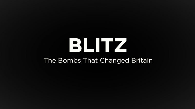 Image: Blitz-The-Bombs-that-Changed-Britain-Series-1-Cover.jpg