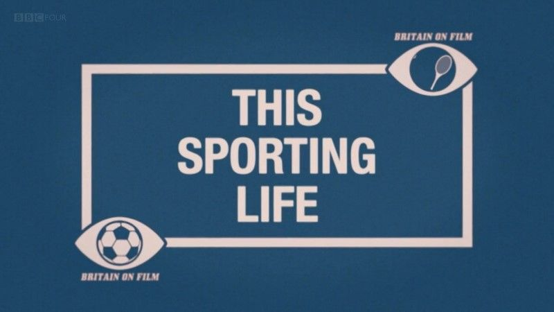 Image: Britain-on-Film-This-Sporting-Life-Cover.jpg