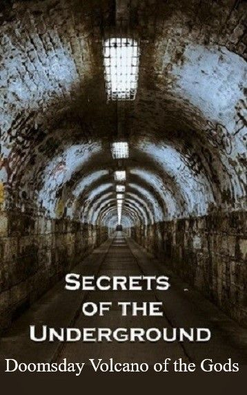 Image: Secrets-of-the-Underground-Doomsday-Volcano-of-the-Gods-Cover.jpg