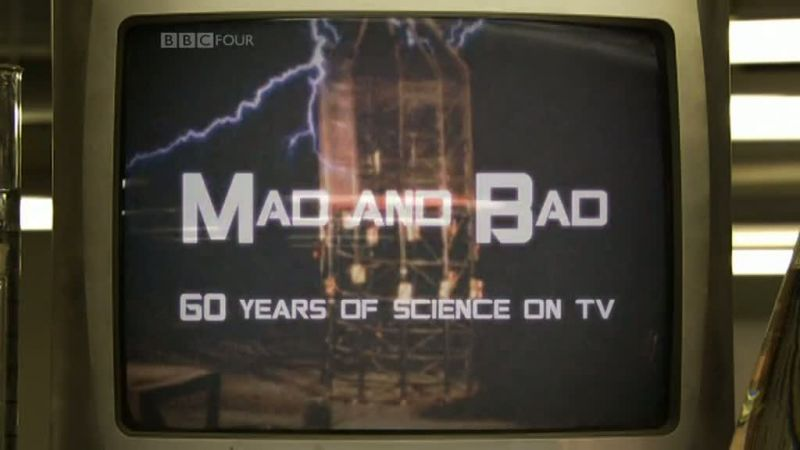 Image: Mad-and-Bad-60-Years-of-Science-on-TV-Cover.jpg