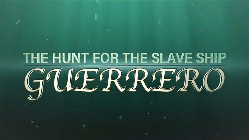 Image: The-Hunt-for-the-Slave-Ship-Guerrero-Cover.jpg