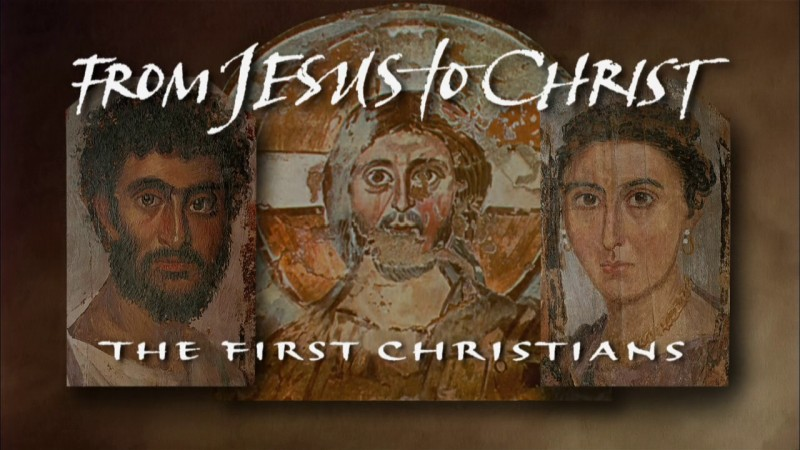 Image: From-Jesus-to-Christ-The-First-Christians-Cover.jpg