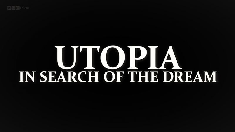 Image: Utopia-In-Search-of-the-Dream-Series-1-Cover.jpg