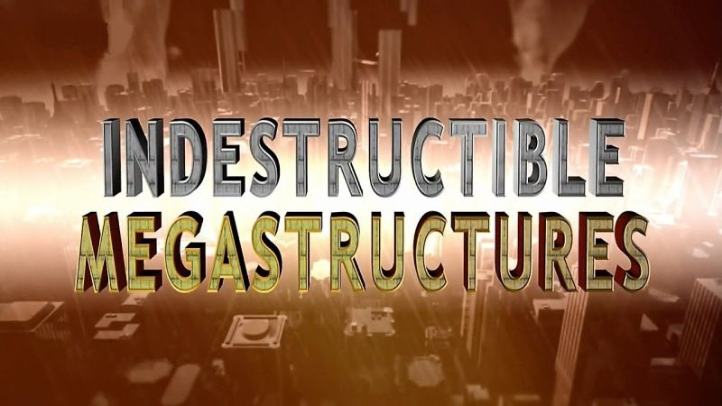 Image: Indestructible-Megastructures-Series-1-Cover.jpg