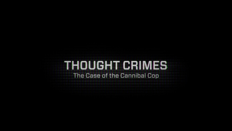 Image: Thought-Crimes-The-Case-of-the-Cannibal-Cop-Cover.jpg