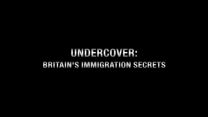 Image: Undercover-Britain-s-Immigration-Secrets-Cover.jpg
