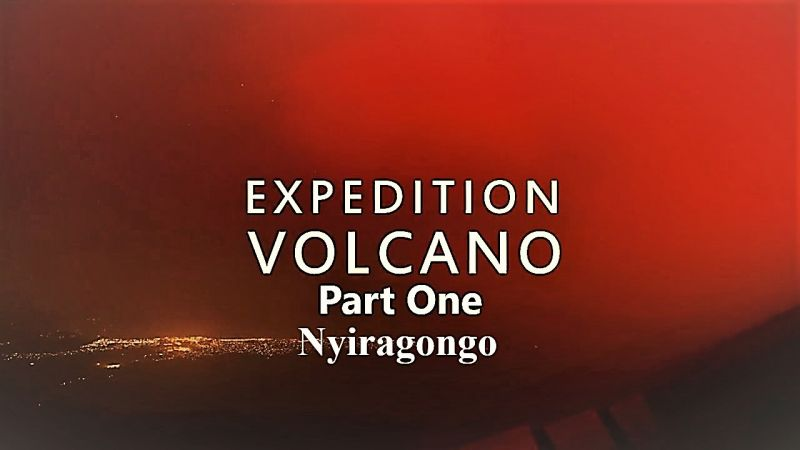 Image: Expedition-Volcano-Series-1-Part-1-Nyiragongo-Cover.jpg