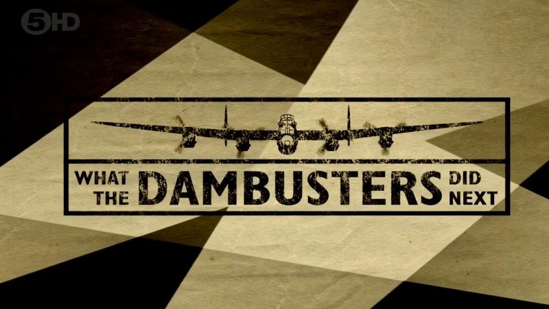 Image: What-The-Dambusters-Did-Next-Cover.jpg