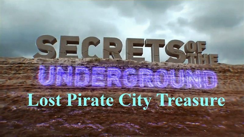 Image: Secrets-of-the-Underground-Lost-Pirate-City-Treasure-Cover.jpg