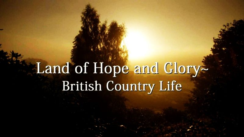 Image: Land-of-Hope-and-Glory-British-Country-Life-Series.1-Cover.jpg