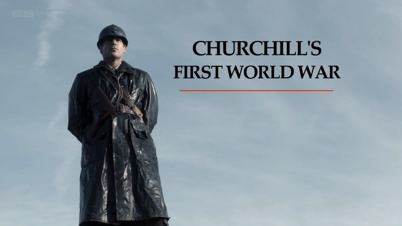 Image: Churchill-s-First-World-War-BBC-1080p-Cover.jpg