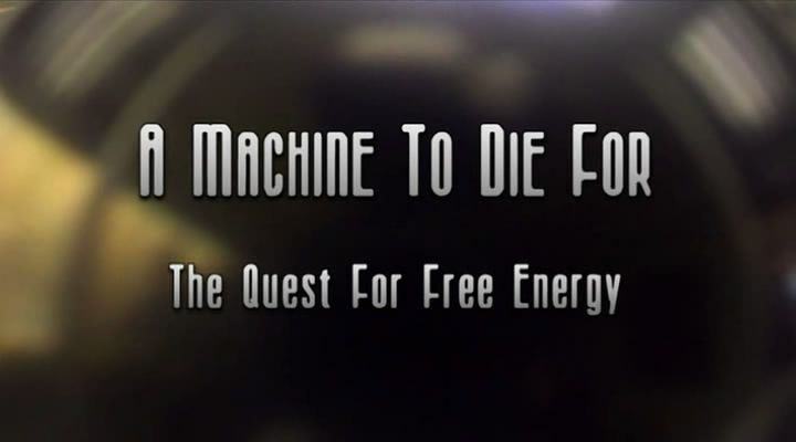 Image: A-Machine-to-Die-for-The-Quest-for-Free-Energy-Cover.jpg