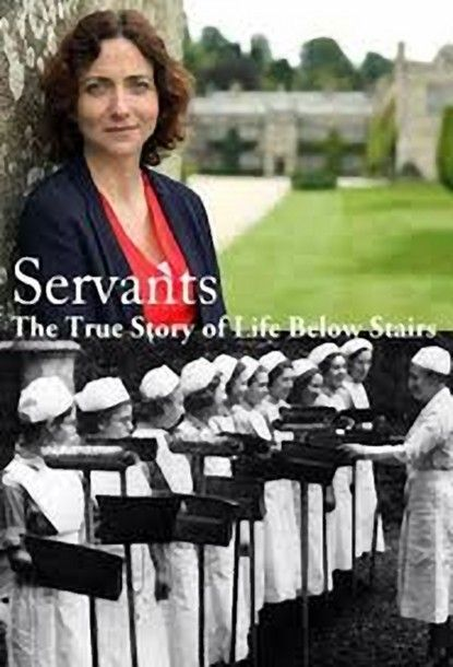 Image: Servants-The-True-Story-of-Life-Below-Stairs-Cover.jpg