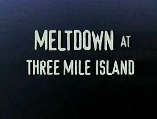 Image: Meltdown-at-Three-Mile-Island-Cover.jpg