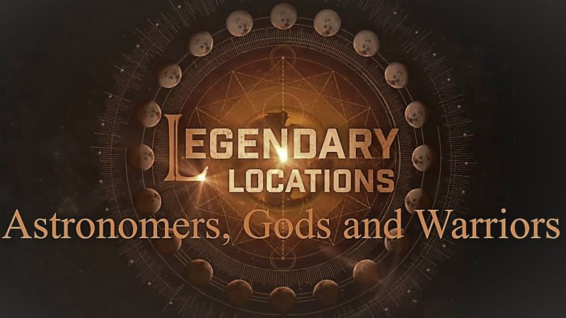 Image: Legendary-Locations-Astronomers-Gods-and-Warriors-Cover.jpg