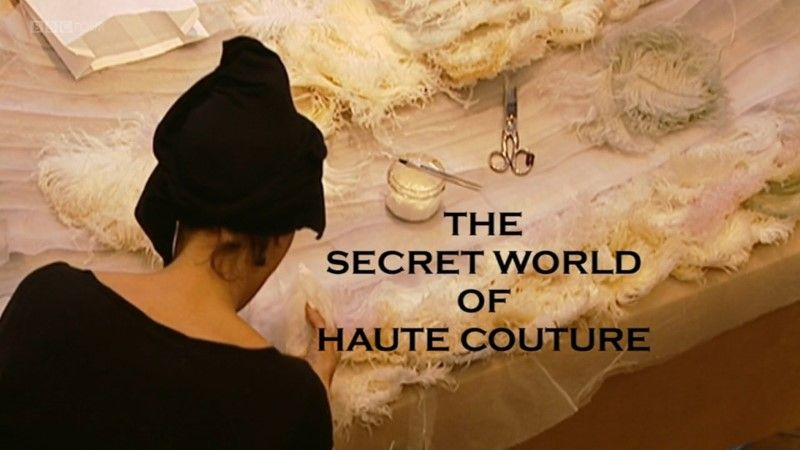 Image: The-Secret-World-of-Haute-Couture-BBC-Cover.jpg