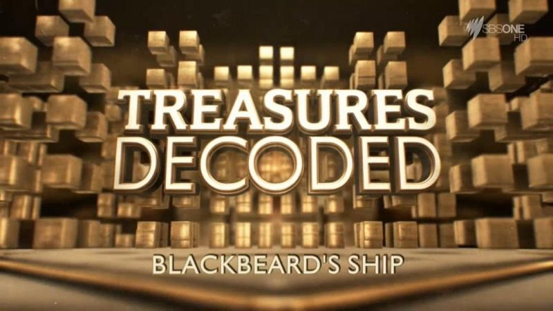 Image: Treasures-Decoded-Blackbeard-s-Ship-Cover.jpg